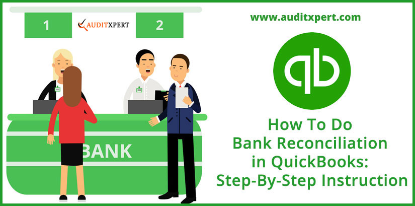 How To Do Bank Reconciliation in QuickBooks: Step-By-Step Instruction
