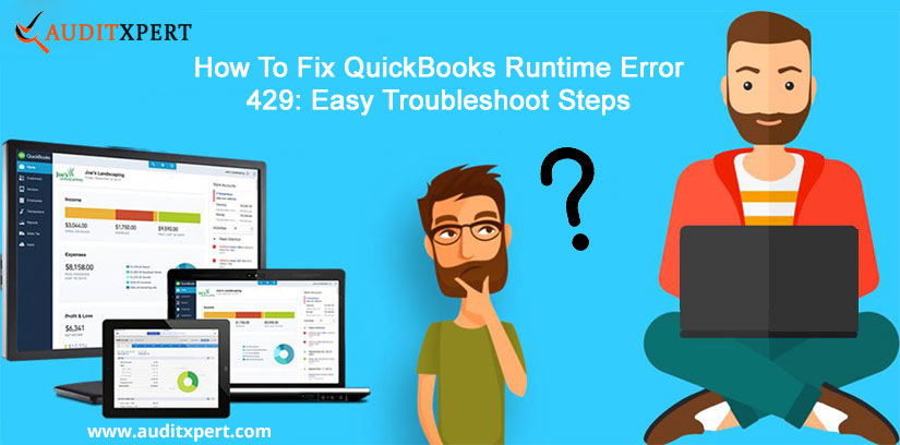 How To Fix QuickBooks Runtime Error 429: Easy Troubleshoot Steps