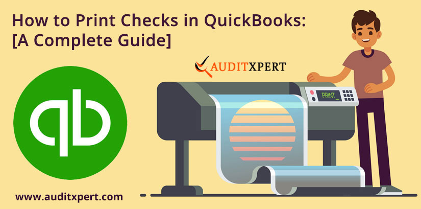 How to Print Checks in QuickBooks: [A Complete Guide]