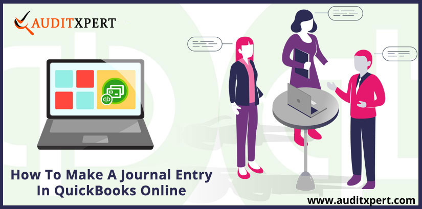 Learn How To Create A Journal Entry In QuickBooks Online? [Complete Guide]