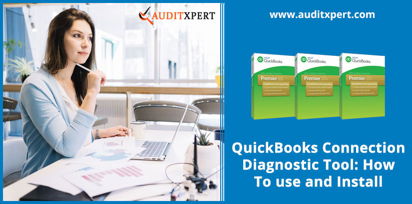 QuickBooks Connection Diagnostic Tool: How To Use and Install