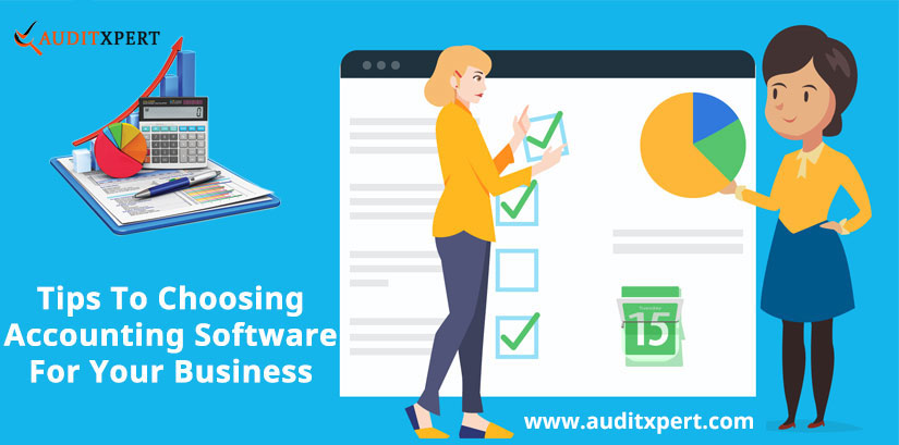 Tips To Choosing Accounting software for your Business