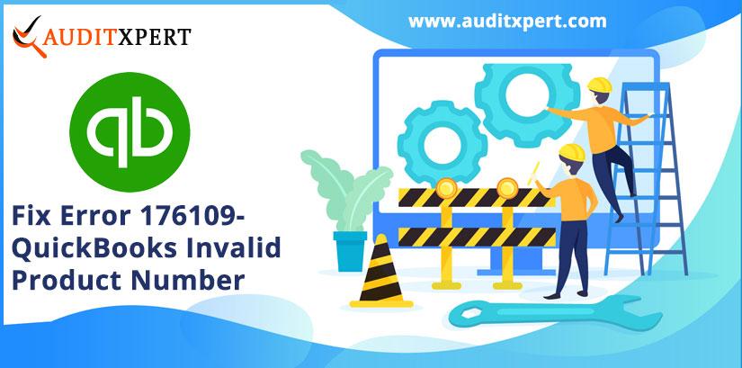 Fix Error 176109- QuickBooks Invalid Product Number
