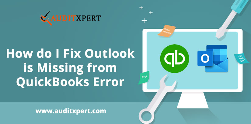 How do I Fix Outlook is Missing from QuickBooks Error