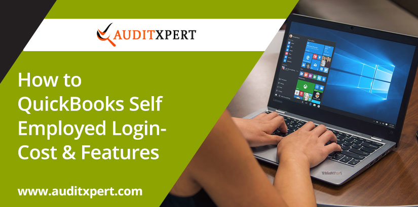 How to QuickBooks Self Employed Login-Cost & Features