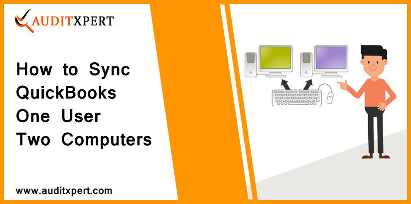How to Sync QuickBooks One User Two Computers