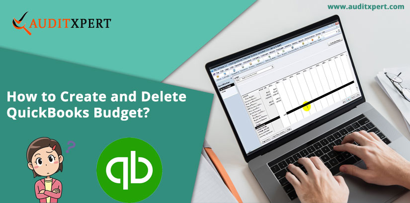 How to Create and Delete QuickBooks Budget?