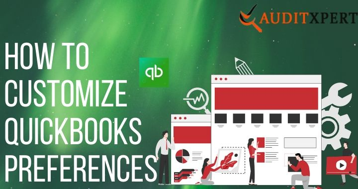 How to customize Quickbooks Preferences