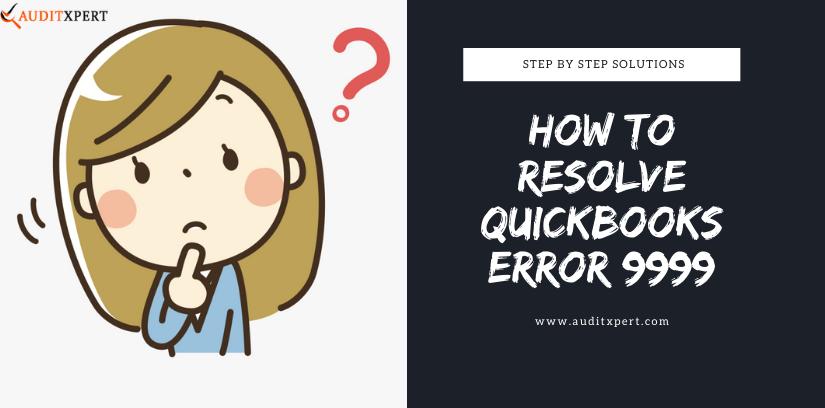 Fix QuickBooks Error 9999